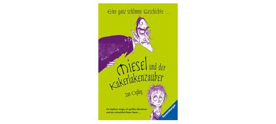 Erfolgreicher Schauspieler als Autor: Miesel und der Kakerlakenzauber von Ian Ogilvy