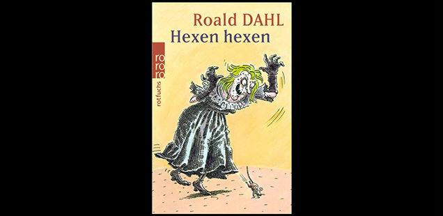 """""""Hexen hexen"""" von Roald Dahl: Kleiner Junge trifft auf erbarmungslose Hexen"""