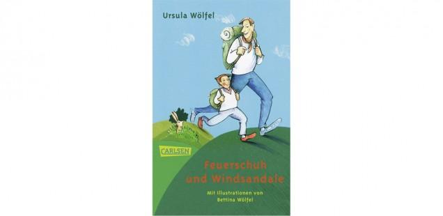 Ein Buch, das stark macht: Feuerschuh und Windsandale von Ursula Wölfel