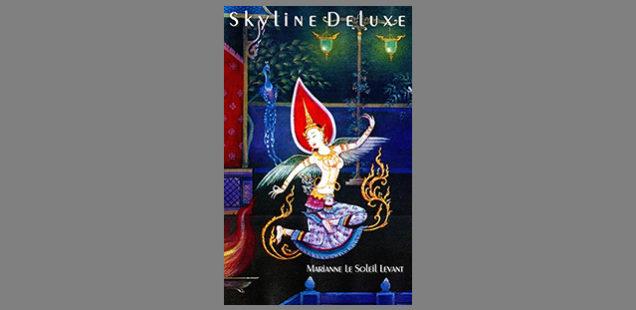 Pornographie oder Literatur? Skyline Deluxe von Marianne Le Soleil Levant